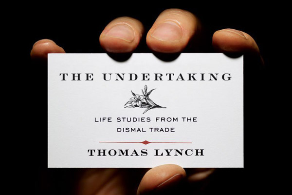 the importance of the death to the living in the undertaking life studies from dismal trade a book b